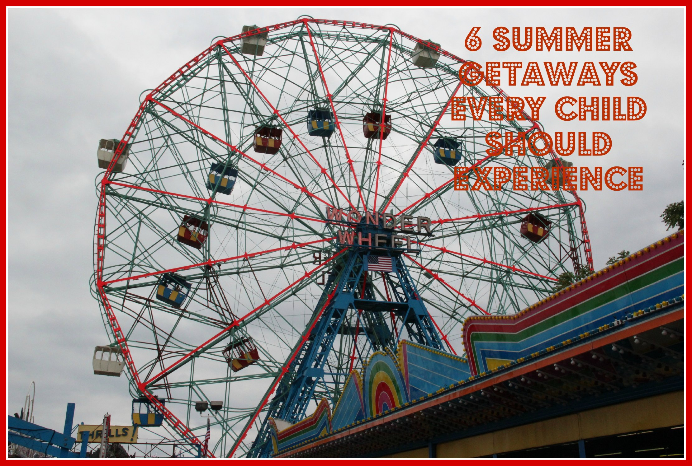 6 Summer Getaways Every Child Should Experience #SummerTravel