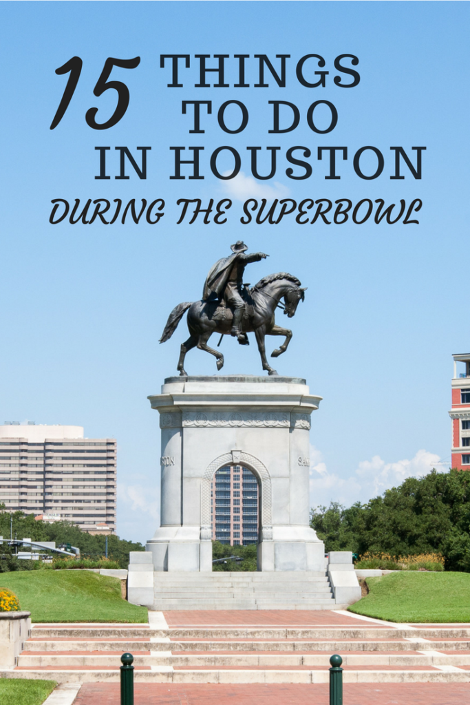 """15 Things to do in Houston During the Superbowl, Houston attractions"""