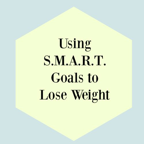 using-smart-goals-to-lose-weight