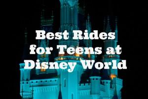 Top Sixteen Rides at Disney World for Tweens and Teens @DisneyWorld