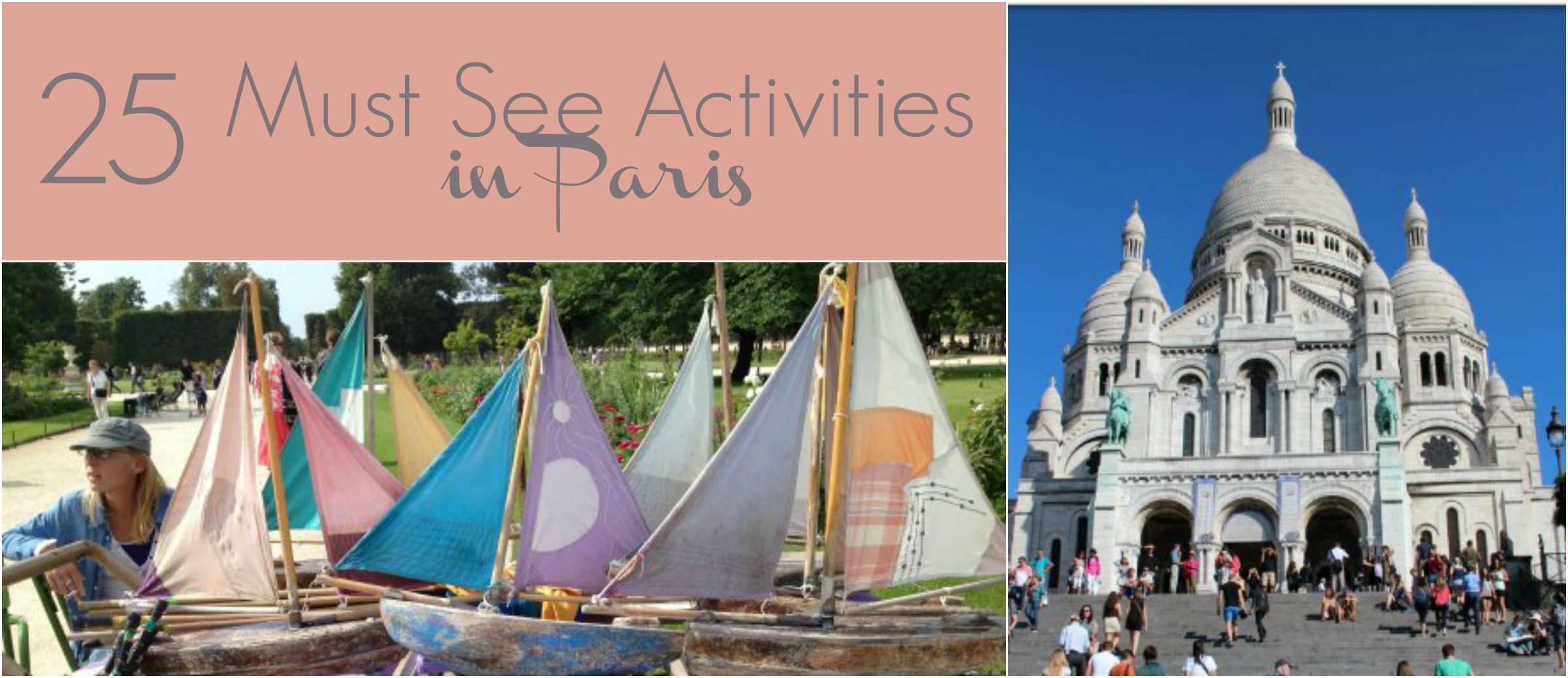 25 must see activities in paris paris nyc single mom for Must see nyc attractions