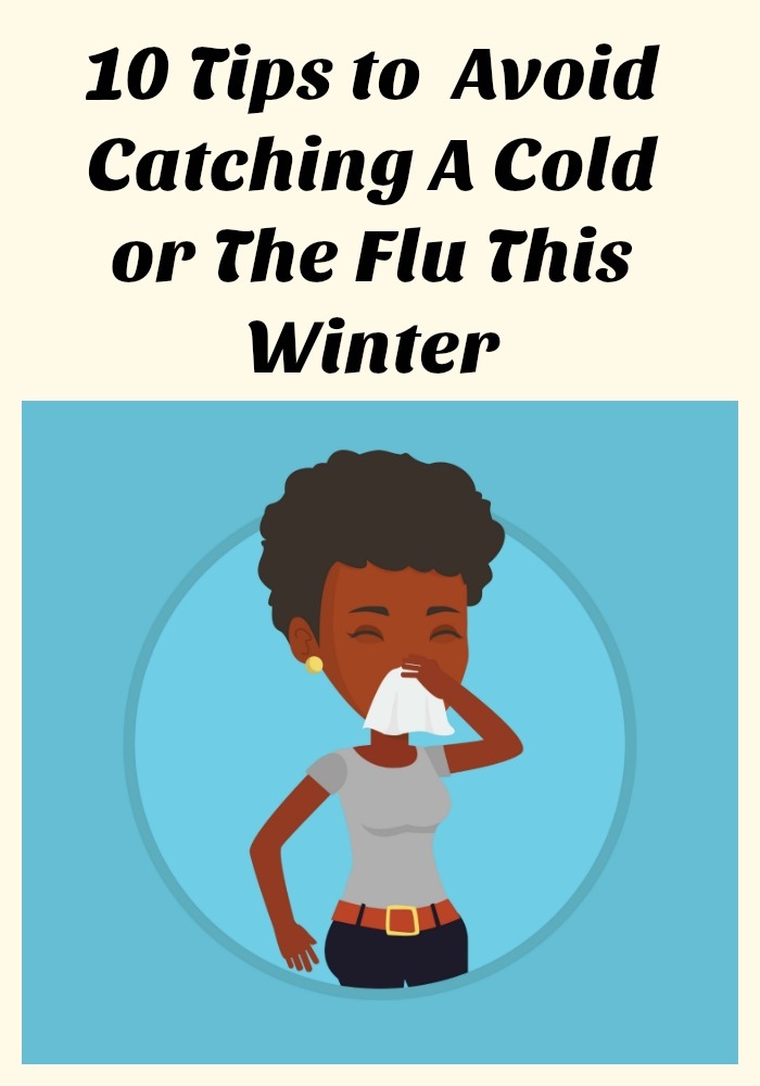 """""""how to avoid getting sick in winter, Ways to Avoid Catching A Cold or The Flu"""""""